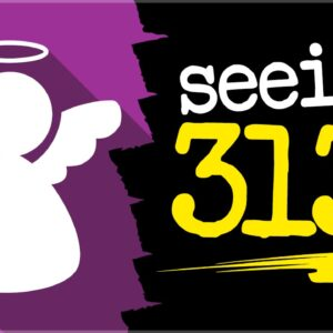 Angel Number 313 Meaning: Are You Seeing 313?