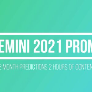 GEMINIS 2021 IS LOOKING AMAZING.  INSTANT DOWNLOAD.  2 hours 11 minutes.