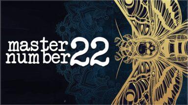 Numerology Secrets Of Master Number 22!
