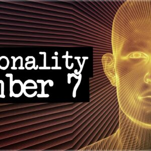 Numerology Secrets Of Personality Number 7!