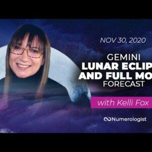 Gemini Lunar Eclipse and Full Moon Forecast 🌚 30 Nov 2020 🌚