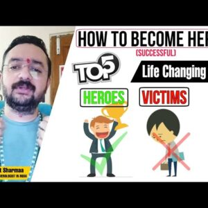 TOP 5 Life Changing Habits | Journey of VICTIM to HEROES | Best Motivational Talk-Dr Vedant Sharmaa