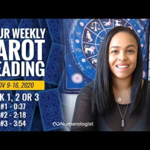 Your Weekly Tarot Reading November 9-15, 2020 | Pick #1, #2 OR #3