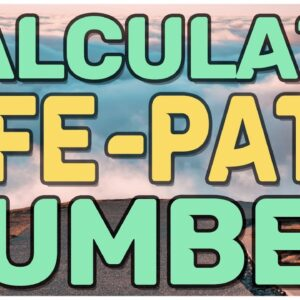 Life Path Number Calculator * How to Calculate Your Life path Number Step by Step.