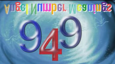 Angel Number 949 : What Does It Mean?