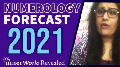 NUMEROLOGY FORECAST 2021 I PREDICTIONS 2021 I Aditi Ghosh I InnerWorldRevealed