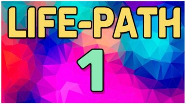Life Path Number 1 Explained * What Does Life Path 1 Mean?