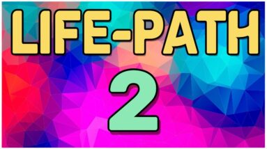 Life Path Number 2 Explained * Meaning of Life Path 2