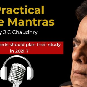 How Students Should Plan their Study in 2021 – #MotivationalVideos by J C Chaudhry