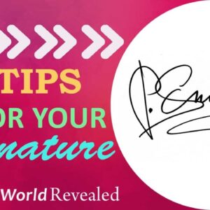 5 TIPS FOR YOUR SIGNATURE | YOUR SIGNATURE CAN CHANGE YOUR LIFE | Aditi Ghosh | InnerWorldRevealed