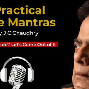 Why Suicide? Let's Come Out of It by J C Chaudhry