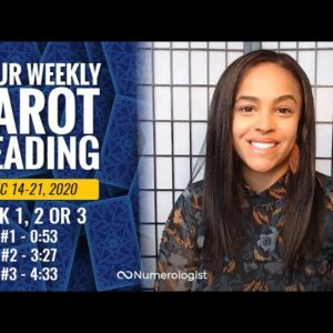Your Weekly Tarot Reading December 14-21, 2020 | Pick A Card -  #1, #2 OR #3