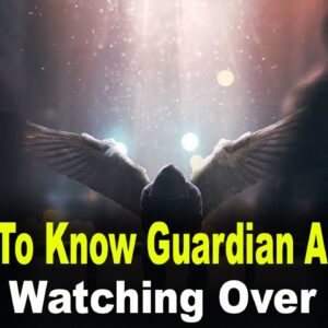 How To Know Guardian Angels Are Watching Over You | Numerology Box