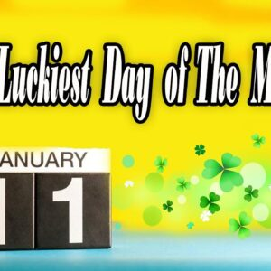 January 11th Numerology | Why 1-11 Will Be The Luckiest Day Of The Month