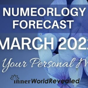 YOUR PERSONAL NUMEROLOGY FORECAST | MARCH 2021| InnerWorldRevealed | Aditi Ghosh Numerology