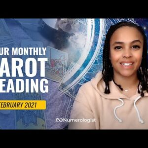 Your February 2021 Tarot Reading With Vannessa From Beyond Your Sun Sign