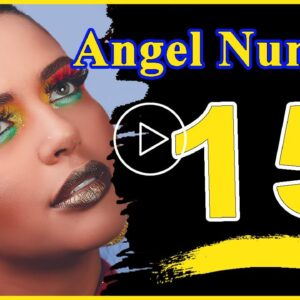 Angel Number 15 Meaning Spiritual And Sybolism | Numerologybox