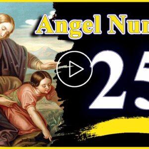 Angel Number 25 Spiritual And Sybolism, Numerology | Numerologybox