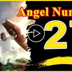 Angel Number  27 Spiritual And Sybolism Numerology | Numerologybox