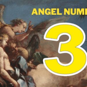 Angel Number 3 The Spiritual Meaning And Sybolism | Numerology Box