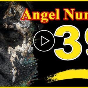 Angel Number  39 Spiritual And Sybolism, Numerology | Numerologybox