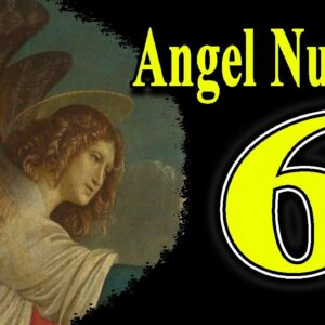 Angel Number 6 Meaning Spiritual And Sybolism | Numerologybox