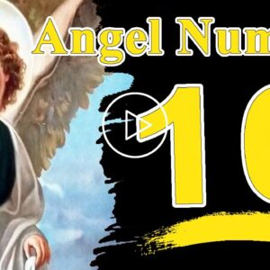 Seeing Angel Number 10 Meaning Spiritual And Sybolism | Numerologybox