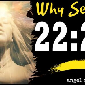 Angel Number  2222 Spiritual - Why are you seeing 2222?