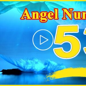 Angel Number  53 Spiritual and Sybolism, Numerology | numerologybox
