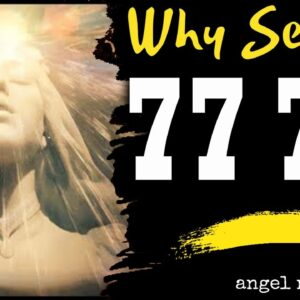 Angel Number  7777 Spiritual - Why are you seeing 7777?