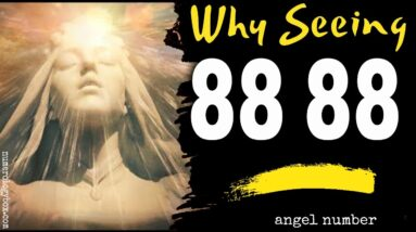 Angel Number 8888 Spiritual - Why are you seeing 8888?