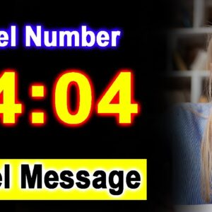0404 Angel Number 04:04 - Angel Messager - Meaning