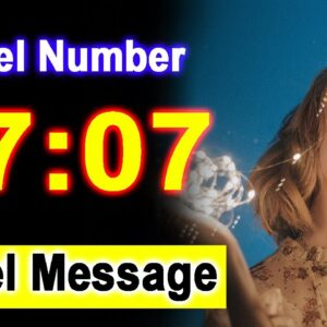 0707 Angel Number 07:07 - Angel Messages - Meaning