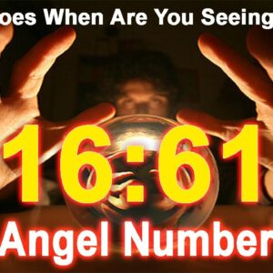 1661 Angel Number What Does When Are You Seeing 1661?