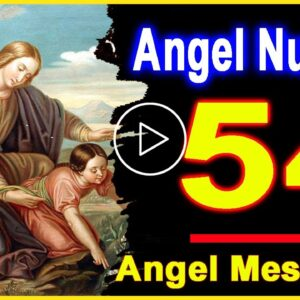 Angel Number 54 | Why Are You Seeing 54? | Universe Message