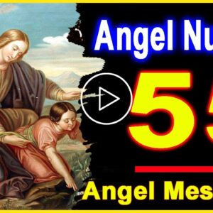 Angel Number 55 | Why Are You Seeing 55? | Universe Message