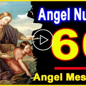 Angel Number 60 | Why Are You Seeing 60? | Universe Message