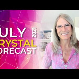 July Crystal Message: Pick A Crystal To Unleash Your Abundant Potential This Month
