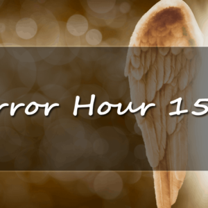 meanings and predictions of the mirror hour 1515