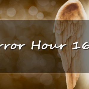 meanings and predictions of the mirror hour 1616