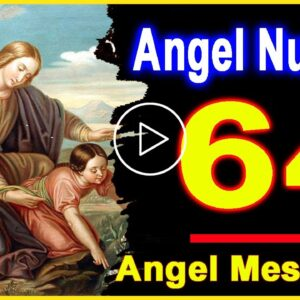 Angel Number 64 | Why Are You Seeing 64? | Universe Message