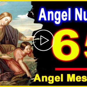 Angel Number 65 | Why Are You Seeing 65? | Universe Message