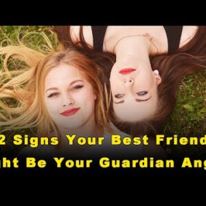 12 Signs Your Best Friend Might Be Your Guardian Angel (4)
