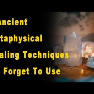 3 Ancient Metaphysical Healing Techniques We Forget To Use (7)